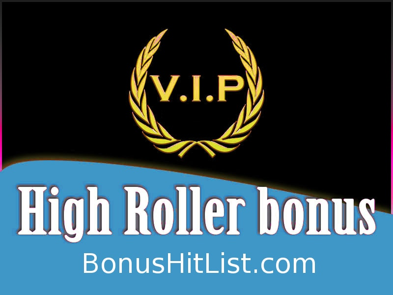 High Roller Casino Bonus